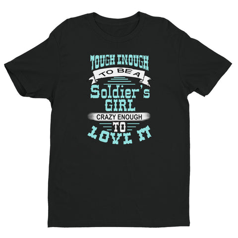 Tough Enough to be a soldier's girl - Short sleeve men's t-shirt