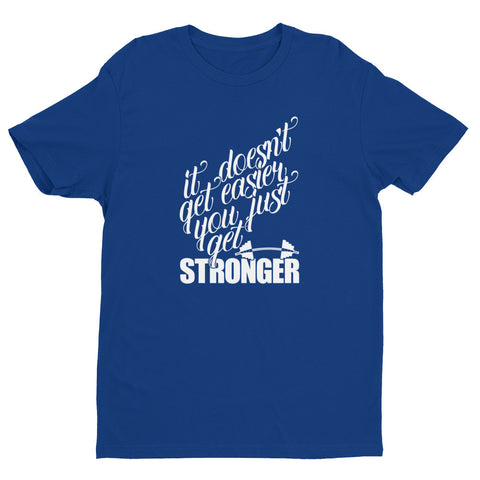 It Doesn't Get Easier... - Short sleeve men's t-shirt