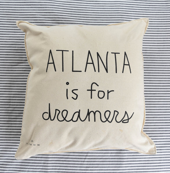 ATLANTA is for dreamers