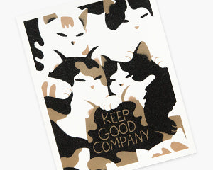 Keep Good Company Print