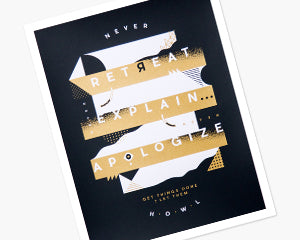 Never Retreat Print