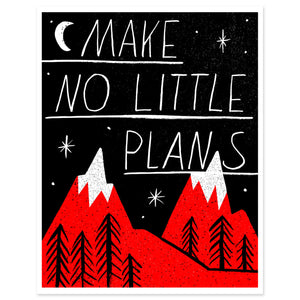 Make No Little Plans - Worker Bee Supply Co.  - 1