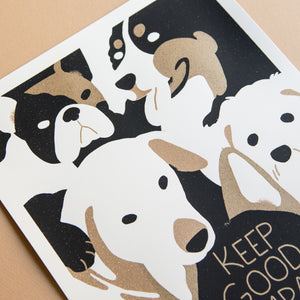 Keep Good Company (Dogs) - Worker Bee Supply Co.  - 3