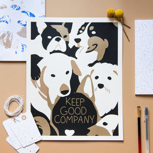 Keep Good Company (Dogs) - Worker Bee Supply Co.  - 2