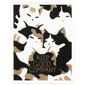 Keep Good Company (Cats) - Worker Bee Supply Co.  - 1