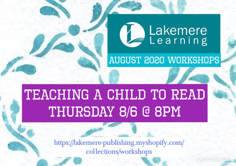 August 2020 Series: Teaching a Child to Read Thursday, August 6th