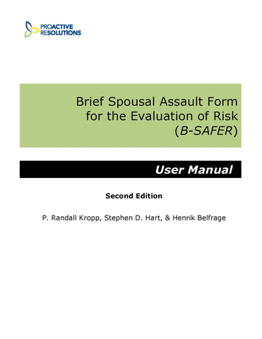 Brief Spousal Assault Form for the Evaluation of Risk (B-SAFER) Manual