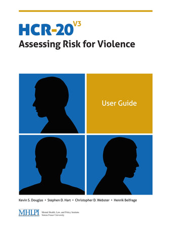HCR-20 V3 Assessing Risk for Violence (HCR-20 V3) Manual