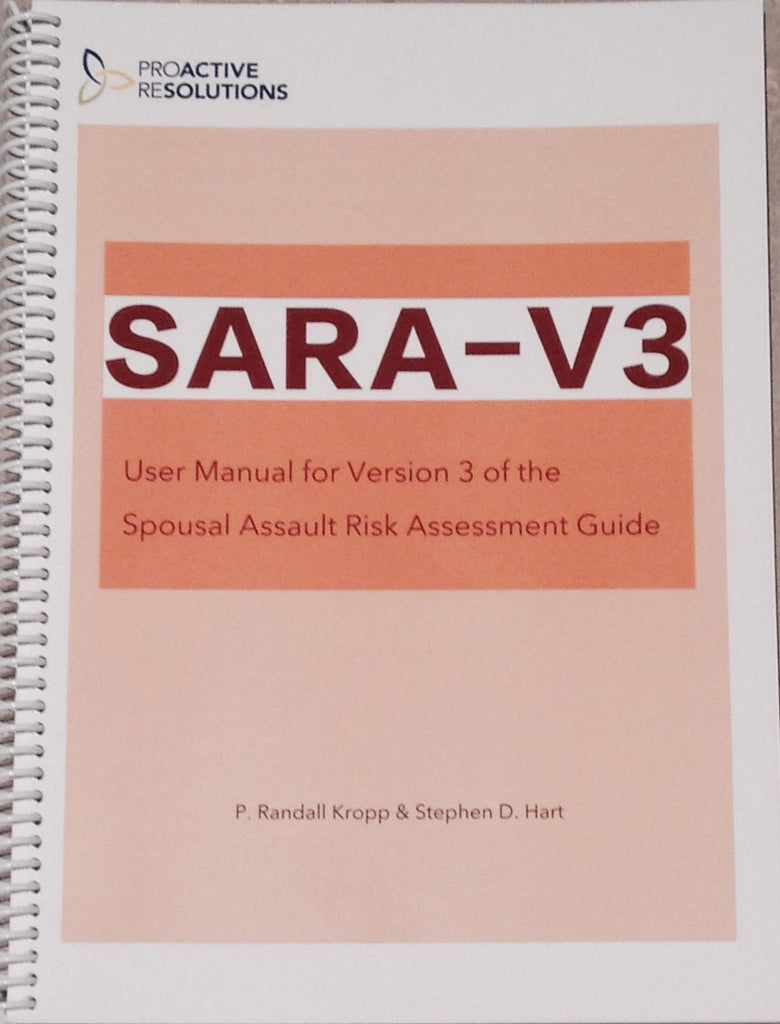 Spousal Assault Risk Assessment Guide (SARA) 3rd Ed. Manual