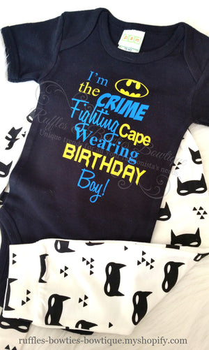 Bat man Birthday Shirt, Im a the crime Fighting Cape Wearing Birthday Boy, Super Hero Birthday, Superhero Onesie, Baby Boy Onesie, Smashcake