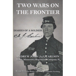 Two Wars on the Frontier: Diaries of a Soldier