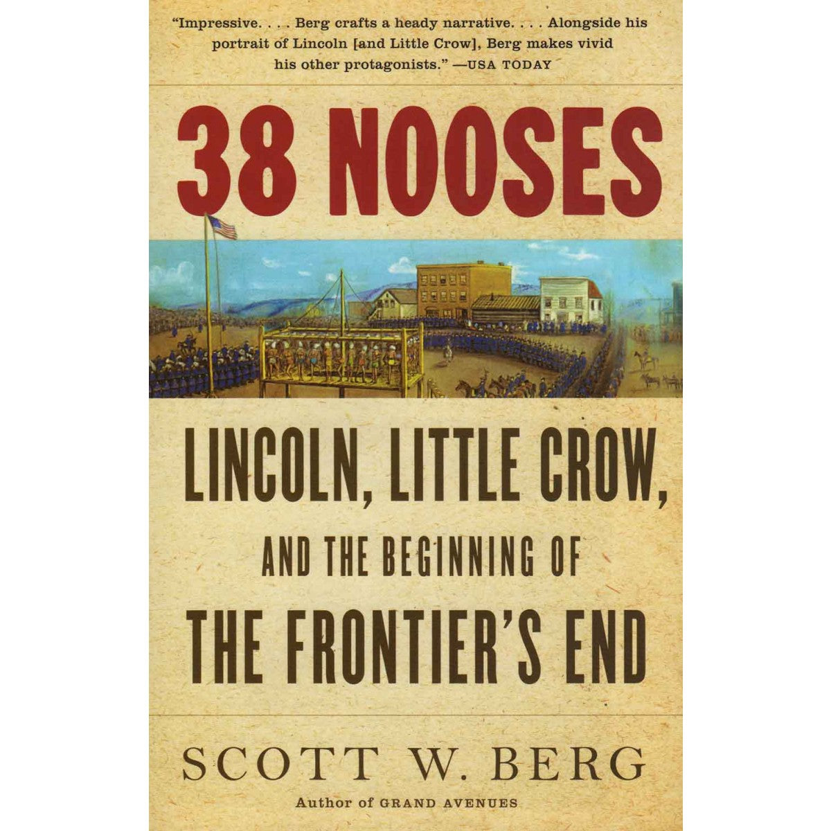 38 Nooses: Lincoln, Little Crow, and the Beginning of The Frontier