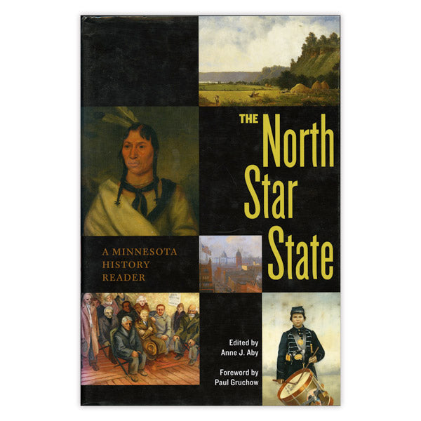 The North Star State: A Minnesota History Reader