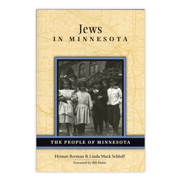 Jews in Minnesota: The People of Minnesota Series