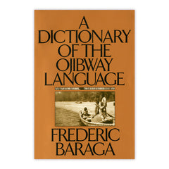 Dictionary of the Ojibway Language