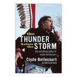 Thunder Before the Storm: The Autobiography of Clyde Bellecourt
