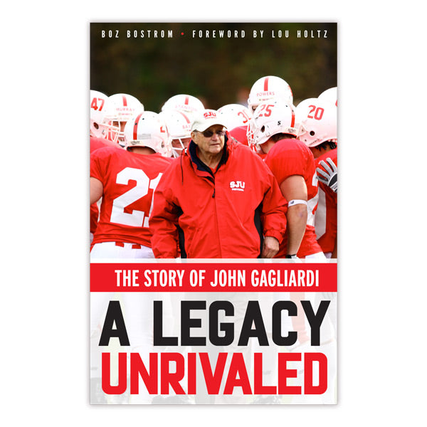 A Legacy Unrivaled: The Story of John Gagliardi