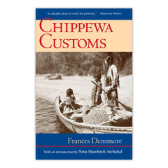 Chippewa Customs