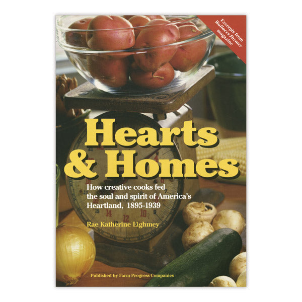 Hearts and Homes: How creative cooks fed the soul and spirit of America