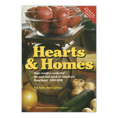 Hearts and Homes: How creative cooks fed the soul and spirit of America's heartland, 1895-1939