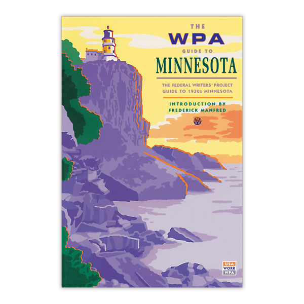 WPA Guide to Minnesota: The Federal Writers