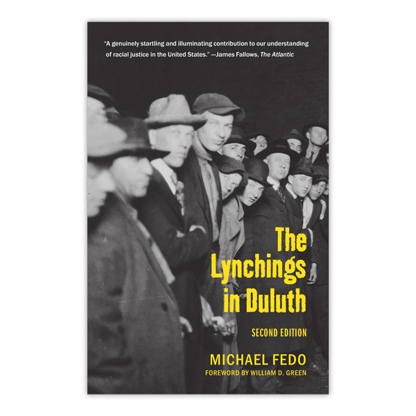 The Lynchings in Duluth, 2nd Edition