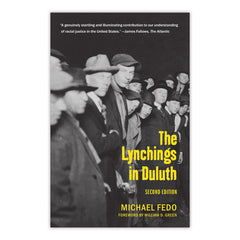 Lynchings in Duluth, 2nd Edition