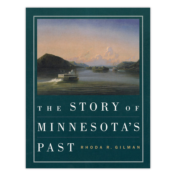 Story of Minnesota's Past