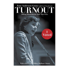 Turnout: Making Minnesota the State That Votes