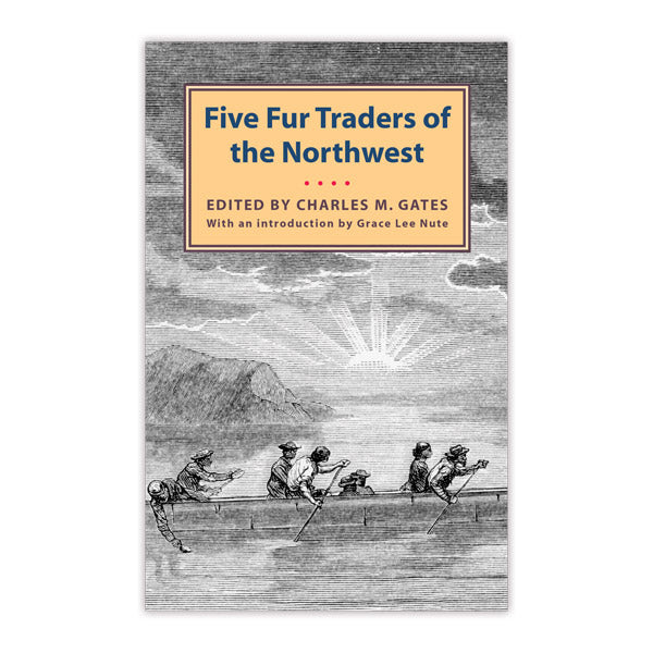 Five Fur Traders of the Northwest