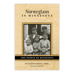 Norwegians in Minnesota: The People of Minnesota Series