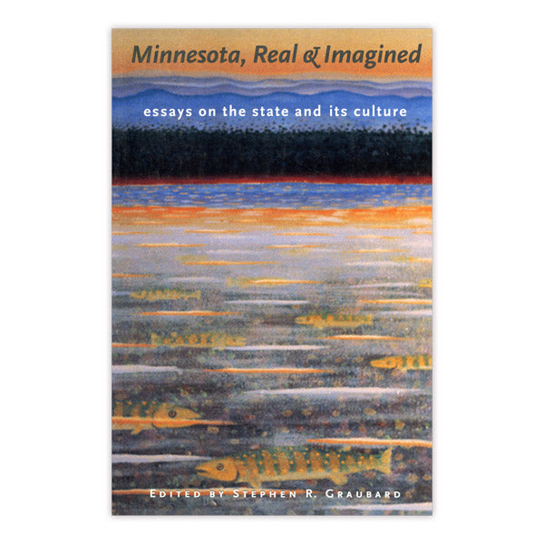 Minnesota Real & Imagined