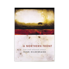A Northern Front: New and Selected Essays