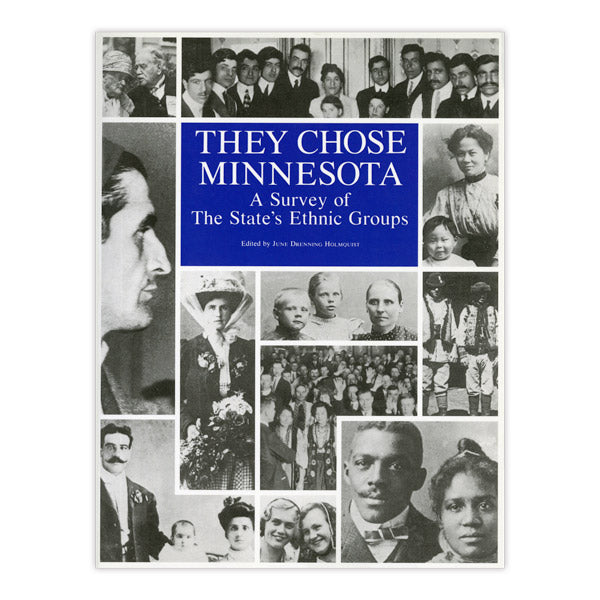 They Chose Minnesota: A Survey of the State