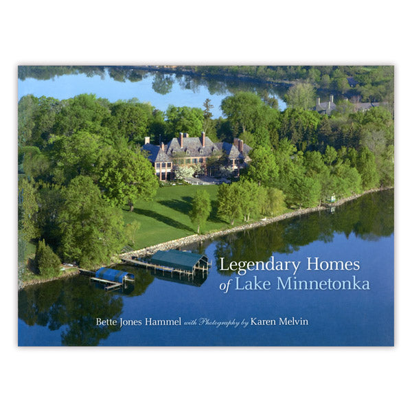 Legendary Homes of Lake Minnetonka