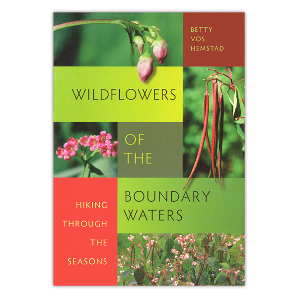 Wildflowers of the Boundary Waters: Hiking Through the Seasons