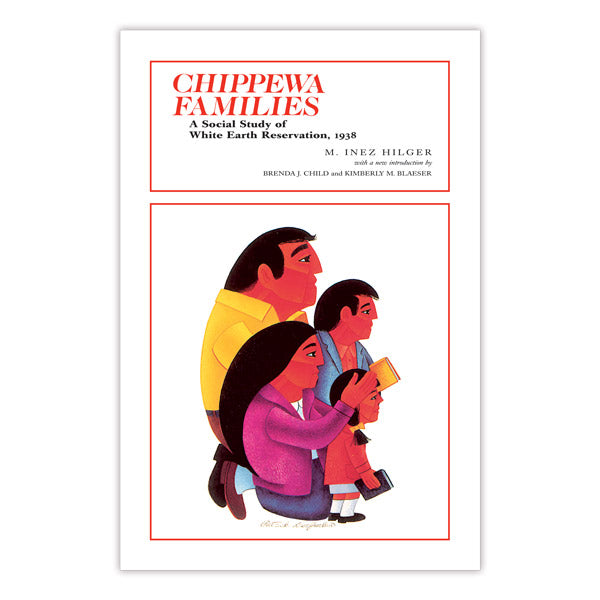 Chippewa Families: A Social Study of White Earth Reservation, 1938