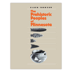 Prehistoric Peoples of Minnesota