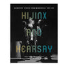 Hijinx and Hearsay: Scenester Stories from Minnesota's Pop Life
