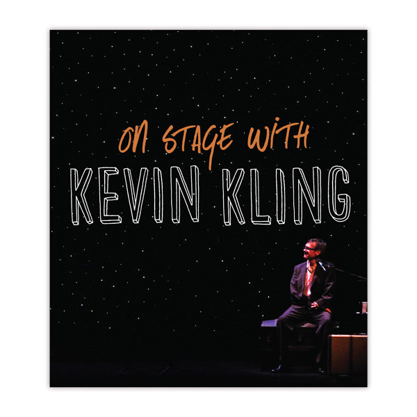 On Stage with Kevin Kling