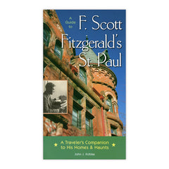 Guide to F. Scott Fitzgerald's St. Paul
