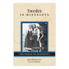 Swedes in Minnesota: The People of Minnesota