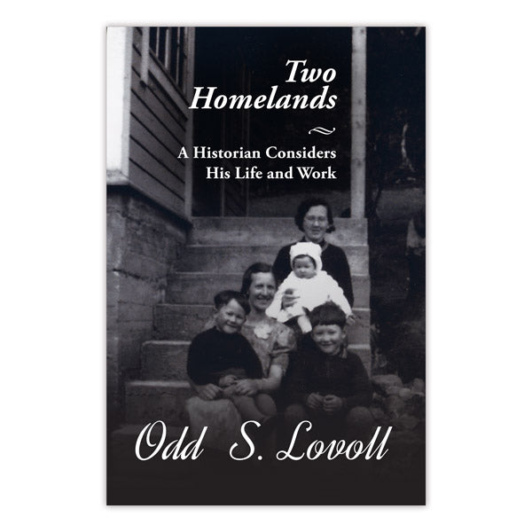 Two Homelands: A Historian Considers His Life and Work