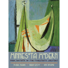 Minnesota Modern: Four Artists of the Twentieth Century
