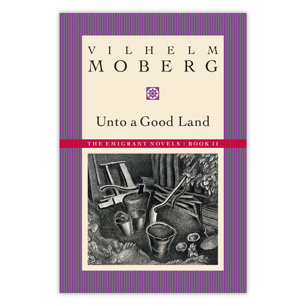 Unto a Good Land (The Emigrants Novels, Book 2)