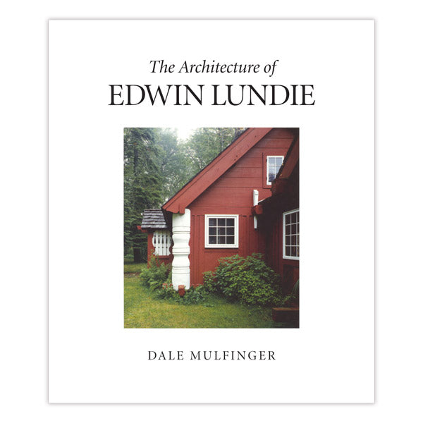 The Architecture of Edwin Lundie