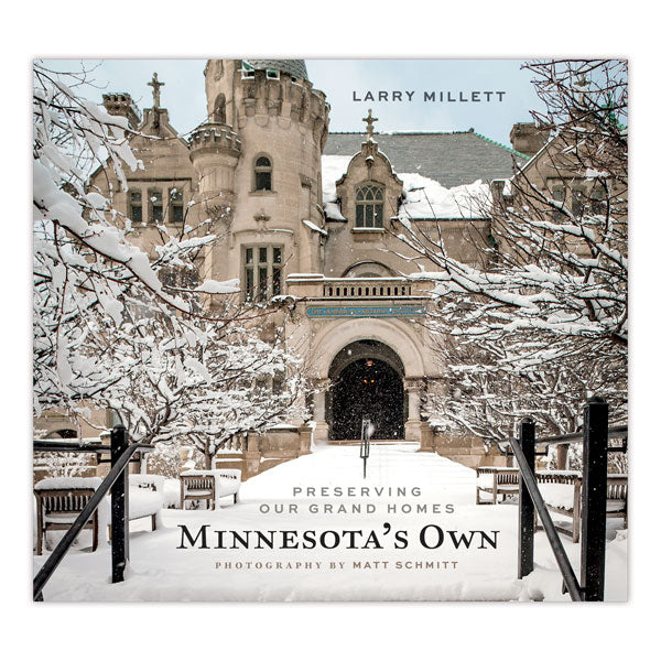 Minnesota's Own: Preserving Our Grand Homes