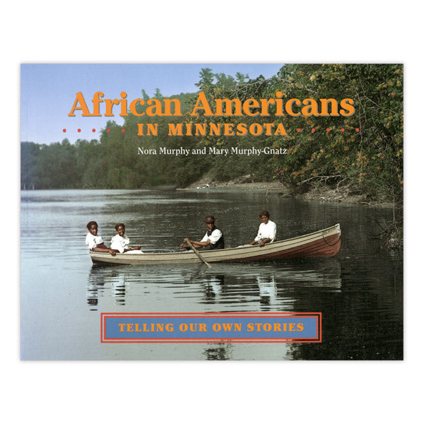 African Americans in Minnesota: Telling Our Own Stories