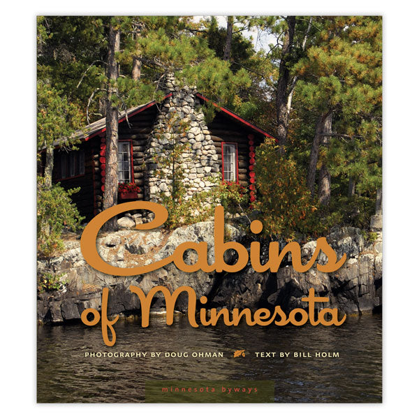 Cabins of Minnesota (Minnesota Byways)