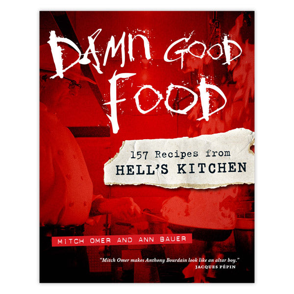 Hell's Kitchen Recipes | Damn Good Food 157 Recipes From Hell S Kitchen Minnesota